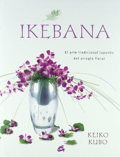 Ikebana: El arte tradicional japonés del arreglo floral (Recréate)