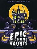 Epic Home Haunts
