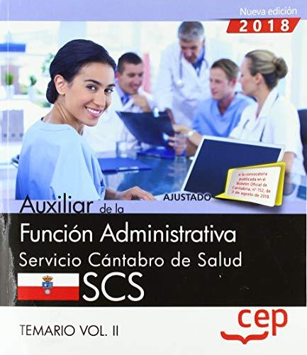 Auxiliar de la Función Administrativa. Servicio Cántabro de Salud. SCS. Temario Vol. II.: 2