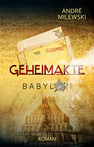 Geheimakte Babylon: Abenteuer-Thriller