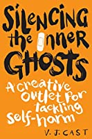 Silencing the Inner Ghosts: A Creative Outlet for Tackling Self Harm