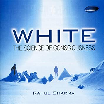 White - The Science Of Consciousness