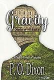 Gravity: Shades of Mr. Darcy ~ A Pride and Prejudice Variation