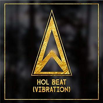 Hol Beat (Vibration)