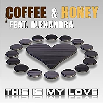 This is My Love (feat. Alexandra)