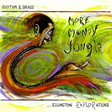 More Money Jungle: Ellington Explorations