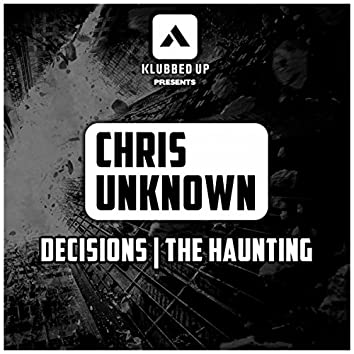 Decisions / The Haunting
