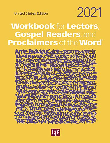 Compare Textbook Prices for Workbook for Lectors, Gospel Readers, and Proclaimers of the Word 2021  ISBN 9781616715526 by Catherine Cory,Elizabeth Nagel,Peter O'Leary,Stephen S. Wilbricht,CSC