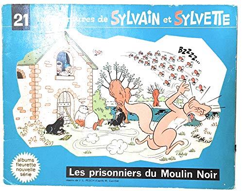 Sylvain et Sylvette, Tome 20 : Prisonniers du moulin