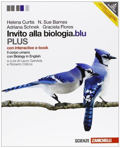 Invito alla biologia.blu. Plus. Corpo umano. Con interactive e-book. Per le Scuole superiori. Con espansione online