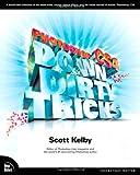 Photoshop CS4 Down and Dirty Tricks (Down & Dirty Tricks) - Scott Kelby