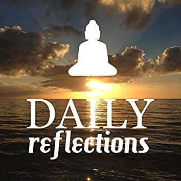 Daily Reflections: Healing Therapy Music for Deep Meditation Lovers