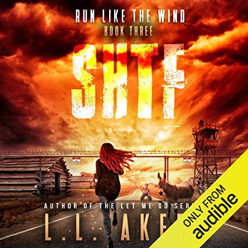 Run Like the Wind Audiobook By L.L. Akers cover art