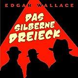 Das silberne Dreieck - Edgar Wallace