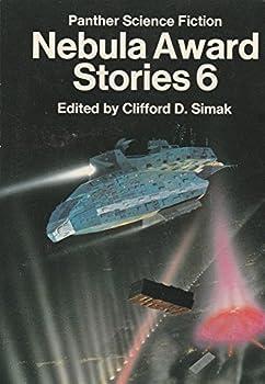 Nebula Award Stories 6 - Book #6 of the Nebula Awards ##20