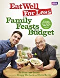 Eat Well for Less: Family Feasts on a Budget (English Edition)