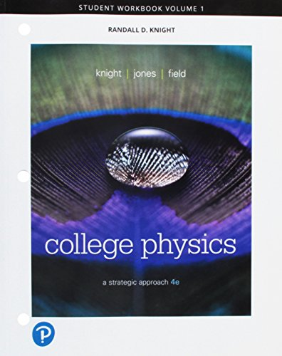 Student Workbook for College Physics: A Strategic Approach Volume 1 (Chs...