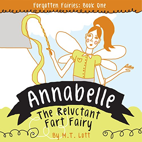 Annabelle, the Reluctant Fart Fairy audiobook cover art