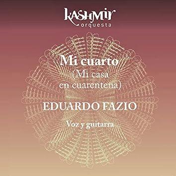 Mi Cuarto (Mi Casa en Cuarentena) (Versión Sinfónica)