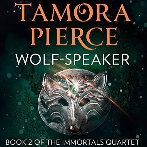 Wolf-Speaker     The Immortals, Book 2              By:                                                                                                                                 Tamora Pierce                               Narrated by:                                                                                                                                 Sarah Ovens                      Length: 6 hrs and 31 mins     17 ratings     Overall 4.7