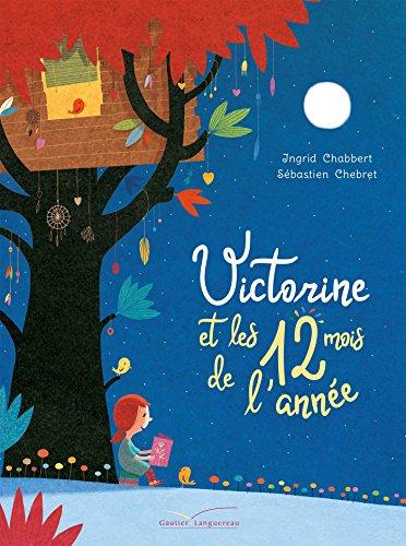 Victorine et les 12 mois de l'année (French Edition)