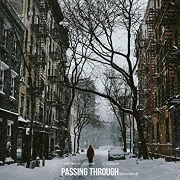 Passing Through (Extended Version)