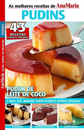 Revista AnaMaria Testa Todas as Receitas - Especial Pudins (AnaMaria Receitas)