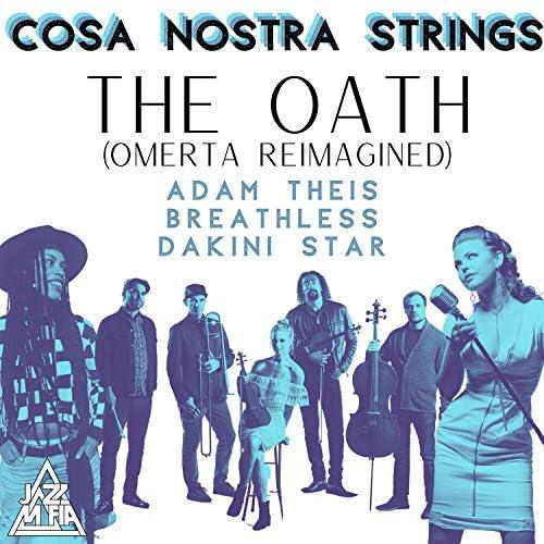 Cosa Nostra Strings & Jazz Mafia feat. Dakini Star, Breathless & Adam Theis