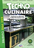 Techno culinaire Bac Pro - Editions BPI - 01/01/2009