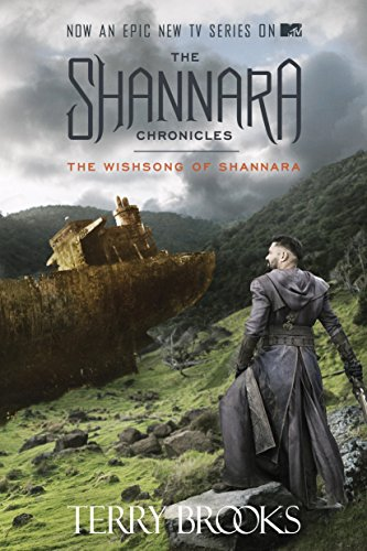 The Wishsong of Shannara (The Shannara Chronicles) (The Sword of Shannara Book 3) (English Edition)