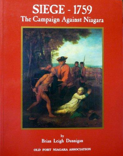 Siege - 1759: The Campaign Against Niagara