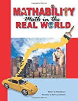 Mathability: Math in the Real World