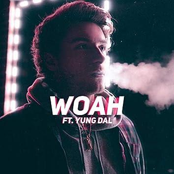 Woah (feat. Yung Dal)