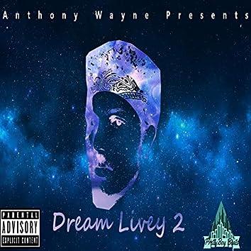 Dream Lively 2