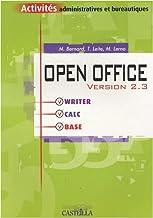 Open Office version 2.3 : Writer, Calc, Base (Activités administratives et bureautiques)