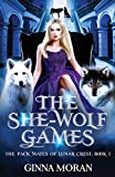 The She-Wolf Games (The Pack Mates of Lunar Crest)
