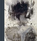 Stones to Stains - The Drawings of Victor Hugo