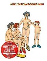 YUKI GIRLY★BOOGIE MINI
