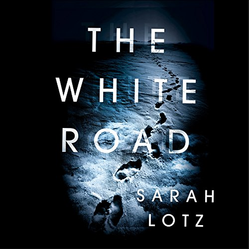 The White Road                   By:                                                                                                                                 Sarah Lotz                               Narrated by:                                                                                                                                 Helen Johns,                                                                                        Sam Alexander                      Length: 9 hrs and 35 mins     14 ratings     Overall 4.5