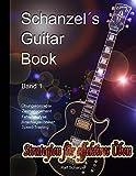 Schanzels Guitar Book - Strategien fuer effektives Ueben