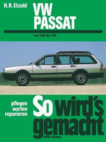 So wird's gemacht. Bd.27. VW Passat und VW Passat Variant / Santana (Sept.'80-März '88) von Etzold. Hans-Rüdiger (1996) Broschiert