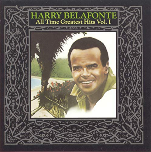 'Harry Belafonte - All Time Greatest Hits, Vol. 1'