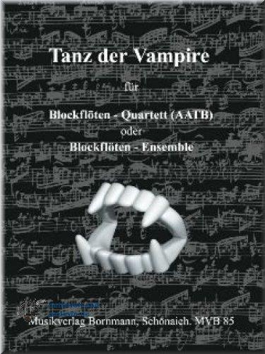 Tanz der Vampire - Blockflöte Quartett Noten [Musiknoten]