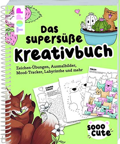 Sooo Cute - Das supersüße Kreativbuch: Zeichen-Übungen, Ausmalbilder, Mood-Tracker, Labyrinthe und mehr