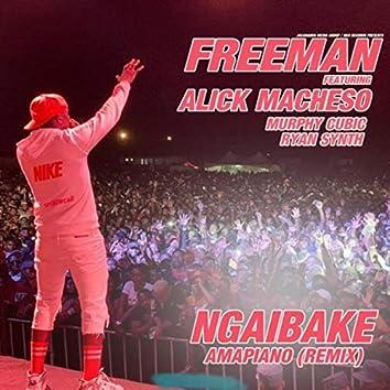 Ngaibake (Amapiano Remix) [feat. Alick Macheso, Murphy Cubic & Ryan Synth]