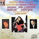 Sergueï Prokofiev : Pierre Et Le Loup / Camille Saint-Saëns : Le Carnaval Des Animaux