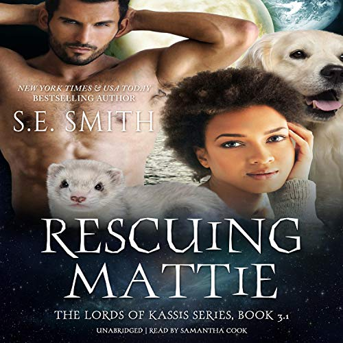 Rescuing Mattie Audiobook By S.E. Smith cover art