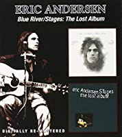 Blue River/Stages: The Lost Album / Eric Andersen by Eric Andersen