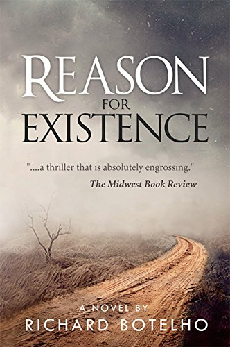 Book: Reason for Existence by Richard Botelho