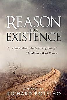 Reason for Existence by [Richard Botelho]